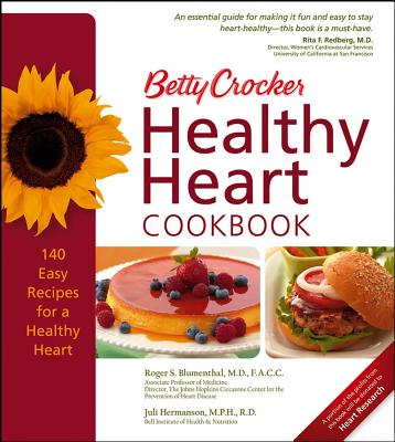 Betty Crocker Healthy Heart Cookbook (Betty Crocker Books), Betty Crocker Editors