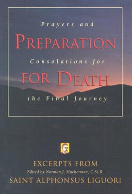 Image for Preparation for Death : Prayers and Consolations for the Final Journey