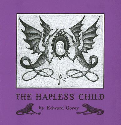 The Hapless Child, Gorey, Edward