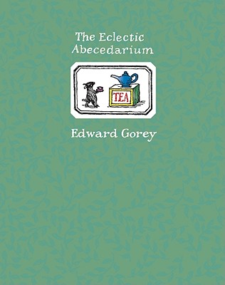The Eclectic Abecedarium, Gorey, Edward