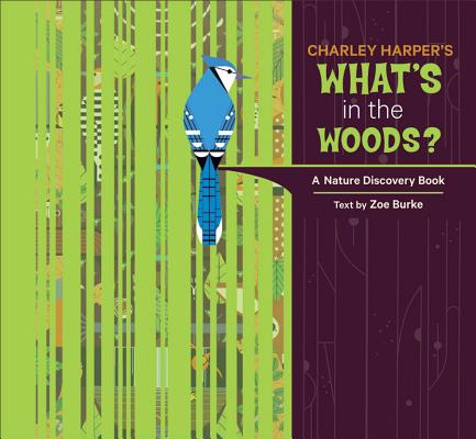 Image for CHARLEY HARPER'S WHAT'S IN THE WOODS?