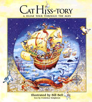 Image for Cat Hiss-Tory: A Feline Tour Through the Ages