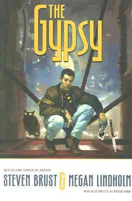 The Gypsy, Brust, Steven; Lindholm, Megan
