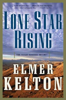 Image for Lone Star Rising: The Texas Rangers Trilogy