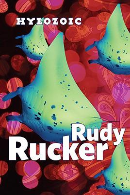 Hylozoic, Rucker, Rudy