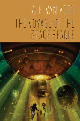 The Voyage of the Space Beagle, A. E. van Vogt