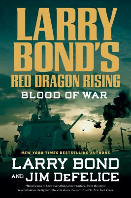 Image for Larry Bond's Red Dragon Rising: Blood of War
