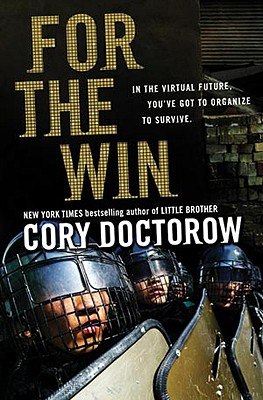 For the Win, Doctorow, Cory