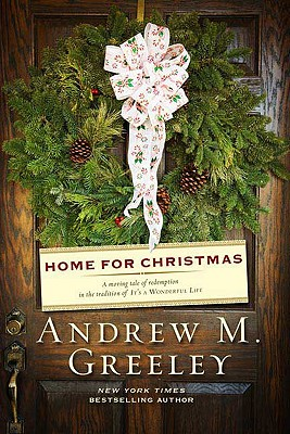 Home for Christmas, Greeley, Andrew M.