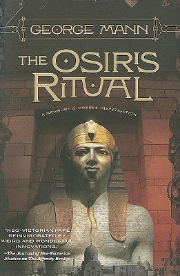 OSIRUS RITUAL, THE NEWBURY & HOBBES INVESTIGATION, MANN, GEORGE