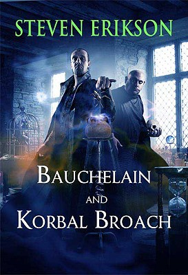 Image for Bauchelain and Korbal Broach: Three Short Novels of the Malazan Empire, Volume One (Malazan Empire Novels)