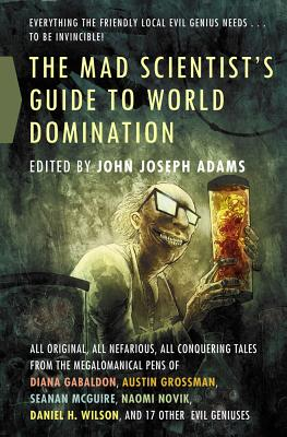 Image for The Mad Scientist's Guide to World Domination