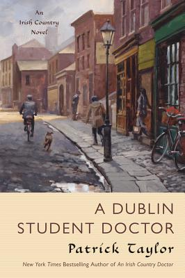 A Dublin Student Doctor, Patrick Taylor