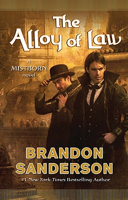 The Alloy of Law, Brandon Sanderson