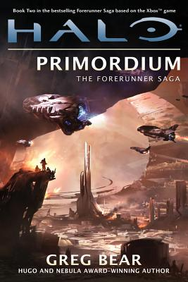 Image for HALO: PRIMORDIUM THE FORERUNNER SAGA, BOOK 2