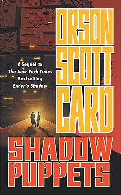 Shadow Puppets (Ender, Book 7), Orson Scott Card