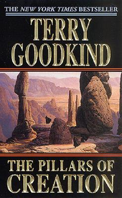 The Pillars of Creation (Sword of Truth, Book 7), Terry Goodkind