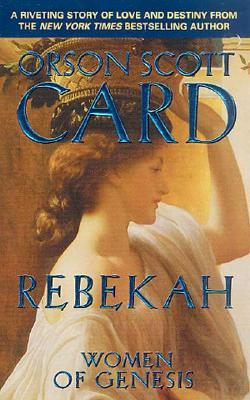 Rebekah (Women of Genesis), Orson Scott Card
