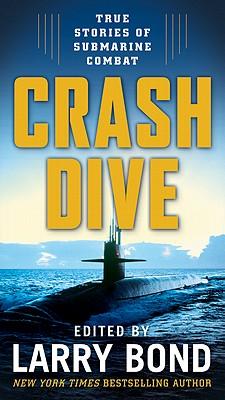 Crash Dive: Collection of Submarine Stories, Larry Bond