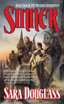 Sinner (Wayfarer Redemption), Sara Douglass