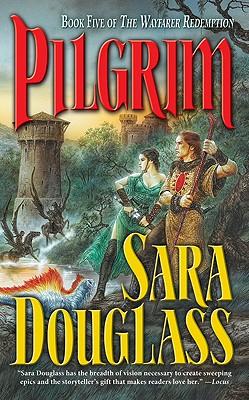 Pilgrim, SARA DOUGLASS