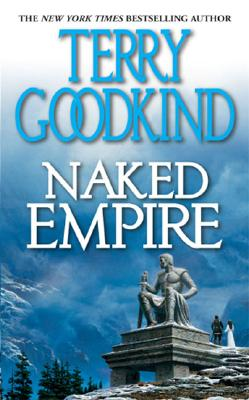 Naked Empire, Goodkind, Terry