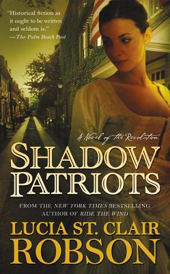 Image for Shadow Patriots: A Novel of the Revolution
