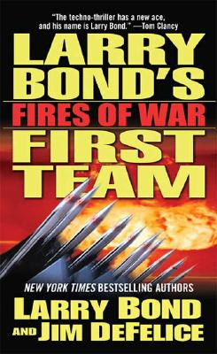 Image for Larry Bond's First Team: Fires of War (Larry Bond's First Team)