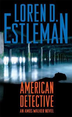 Image for American Detective: An Amos Walker Novel (Amos Walker Novels)