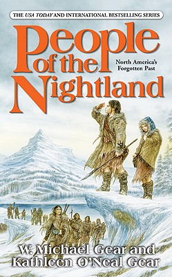 People of the Nightland (First North Americans), W. MICHAEL GEAR, KATHLEEN O'NEAL GEAR