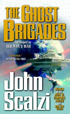 GHOST BRIGADES (OLD MAN'S WAR, NO 2), SCALZI, JOHN
