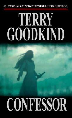 Confessor (The Sword of Truth, Book 12), Terry Goodkind