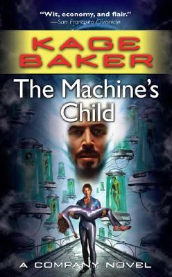 Image for The Machine's Child: A Company Novel (The Company)