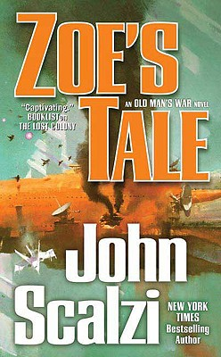 Zoe's Tale (Old Man's War), Scalzi, John