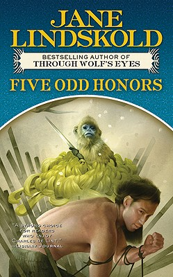 Five Odd Honors (Tor Fantasy), Jane Lindskold