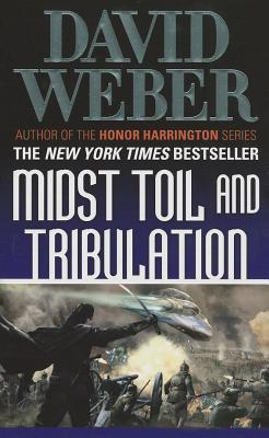 Midst Toil and Tribulation (Safehold), Weber, David