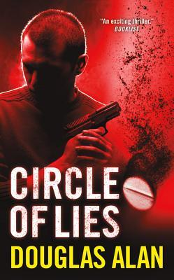 Circle of Lies, Douglas Alan