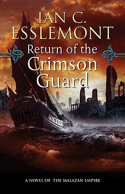 Image for Return of the Crimson Guard: A Novel of the Malazan Empire (Novels of the Malazan Empire)