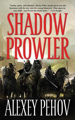 Shadow Prowler, Alexey Pehov