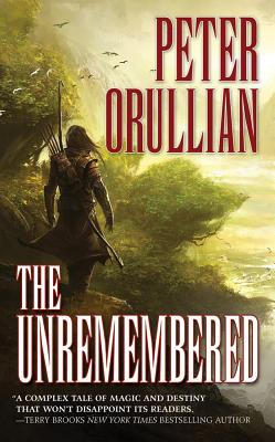 The Unremembered: Book One of The Vault of Heaven, Peter Orullian