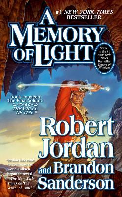 A Memory of Light (Wheel of Time), Robert Jordan, Brandon Sanderson