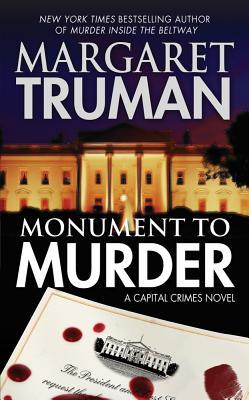 Monument to Murder: A Capital Crimes Novel, Margaret Truman