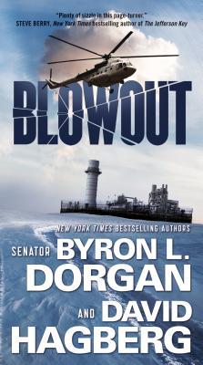 Blowout, Dorgan, Byron L., Hagberg, David