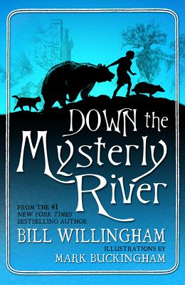 DOWN THE MYSTERLY RIVER, WILLINGHAM, BILL