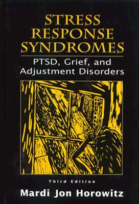 Image for Stress Response Syndromes: PTSD, Grief and Adjustment Disorders
