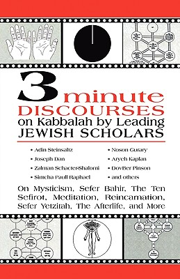 Image for 3 Minute Discourses on Kabbalah by Leading Jewish Scholars