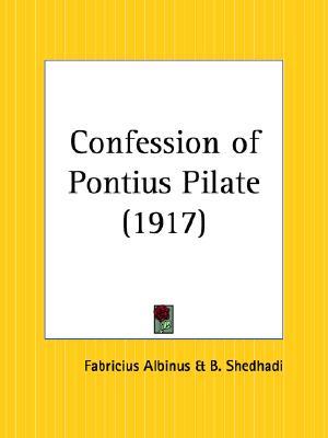 Confession of Pontius Pilate, Albinus, Fabricius