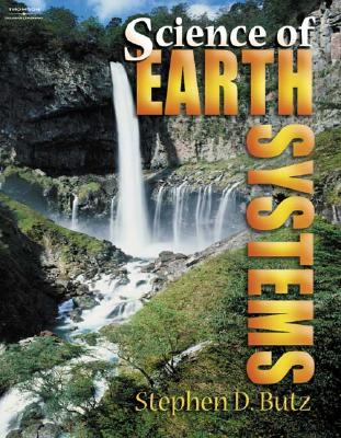 Science of Earth Systems, Butz, Stephen