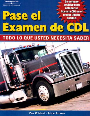 Image for Pass The CDL Exam: Everything You Need to Know (Spanish Edition)