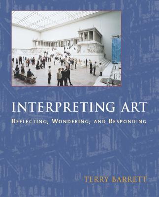Image for Interpreting Art: Reflecting, Wondering, and Responding
